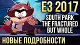 видео 5 мин. 15 сек. South Park: The Fractured But Whole | НОВЫЕ подробности с E3 2017 раздел: Игры добавлено: 17 июня 2017