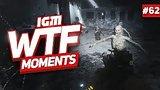 видео  IGM WTF Moments #62 раздел: Игры добавлено: 3 марта 2019