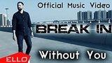 видео 4 мин. 37 сек. BREAK IN - Without You раздел: Музыка, выступления добавлено: 17 июня 2019